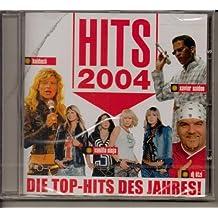 Hits 2004 - Die Top-Hits des Jahres