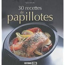 30 recettes de papillotes