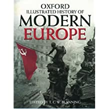 The Oxford Illustrated History of Modern Europe (Oxford Illustrated Histories)