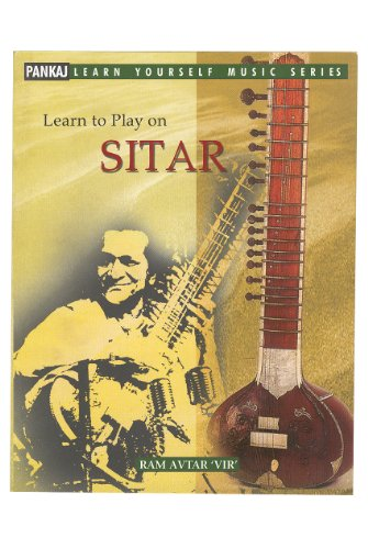 Pankaj Learn to Play On Sitar Buch durch Ram Avtar Vir