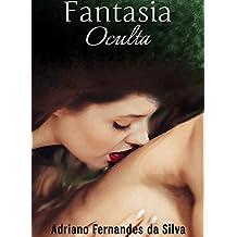 Fantasia: Oculta (Portuguese Edition)