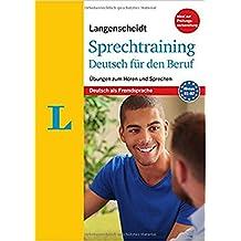 Langenscheidt Sprechtraining Deutsch für den Beruf - Buch mit MP3-Download: Übungen zum Hören und Sprechen