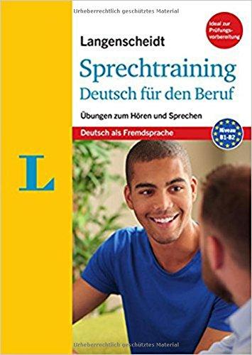 Langenscheidt Sprechtraining Deutsch für den Beruf - Buch mit MP3-Download: Übungen zum Hören und...
