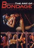 The Art of Bondage
