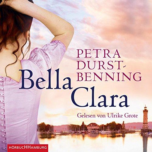 Bella Clara: 6 CDs (Die Jahrhundertwind-Trilogie, Band 3)