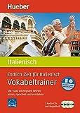 Endlich Zeit für Italienisch – Vokabeltrainer: Die 1.000 wichtigsten Wörter hören, sprechen und...