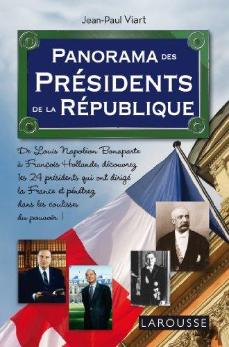 Panorama des Présidents de la République par Jean-Paul Viart