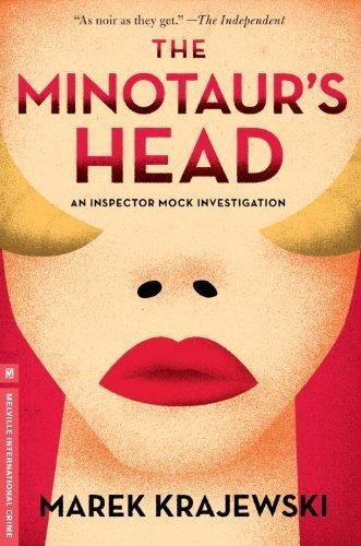 The Minotaur's Head: An Inspector Mock Investigation by Krajewski, Marek (2014) Hardcover