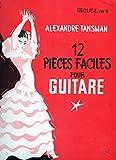 12 pièces faciles pour guitare recueil N°1 de Alexandre Tansman