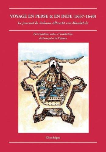 Voyage en Perse & En Inde (1637-1640)