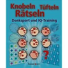 Knobeln, tüfteln, rätseln: Denksport und IQ-Training