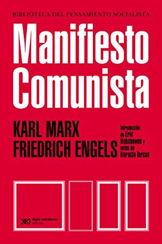 Manifiesto del Partido Comunista (Biblioteca del Pensamiento Socialista) por Karl Marx