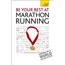 Be Your Best at Marathon Running: A Teach Yourself Guide (Teach Yourself: Games/hobbies/sports)