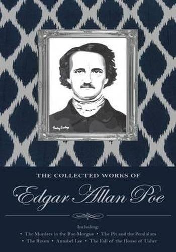 The Collected Tales and Poems of Edgar Allan Poe (Special Editions)