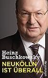 Neukölln ist überall - Heinz Buschkowsky