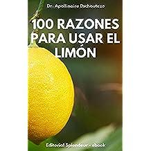 100 RAZONES PARA USAR EL LIMÓN