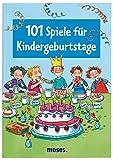 101 Spiele für Kindergeburtstage -