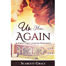 Us, Here, Again: A First Time Lesbian Romance (English Edition)