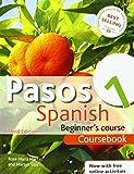 Pasos 1: Spanish Beginner's Course Coursebook (Pasos a First Course Spanish)