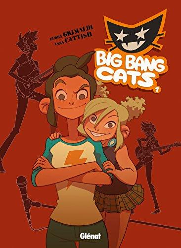 Big Bang Cats - Tome 01: Naissance d'un groupe
