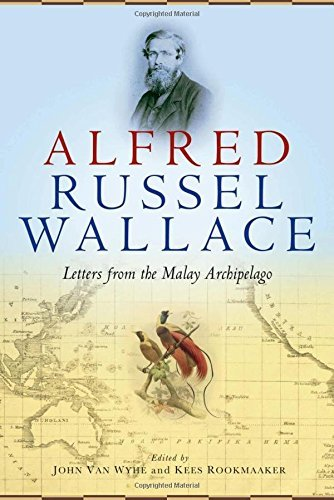 Portada del libro Alfred Russel Wallace: Letters from the Malay Archipelago (2015-11-01)