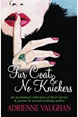Fur Coat & No Knickers Paperback