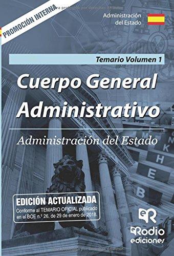 Cuerpo General Administrativo de la Administracion del Estado. Promocion interna. Temario. Vol 1