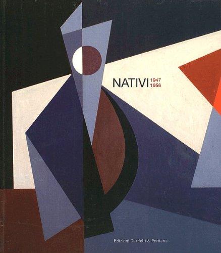 Nativi. 1947-1956