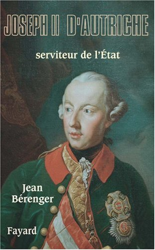 Joseph II : Serviteur de l'Etat