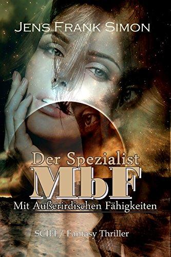 der-spezialist-mbf-mit-ausserirdischen-fahigkeiten-german-edition