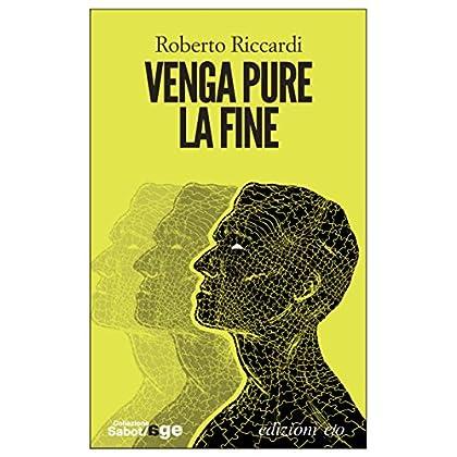 Venga Pure La Fine (Sabot/age)
