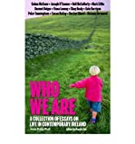 Who We are: A Collection of Essays on Life in Contemporary Ireland