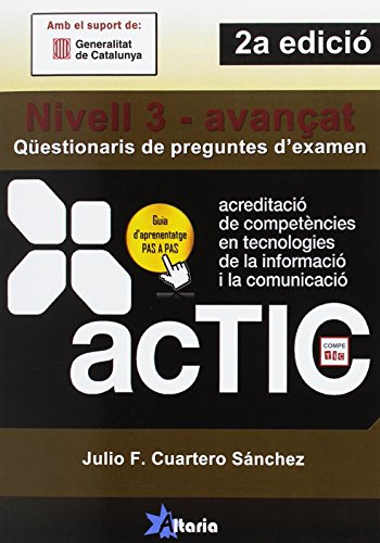 ACTIC 3: Qüestionaris de preguntes d'examen por Julio F. Cuartero Sánchez
