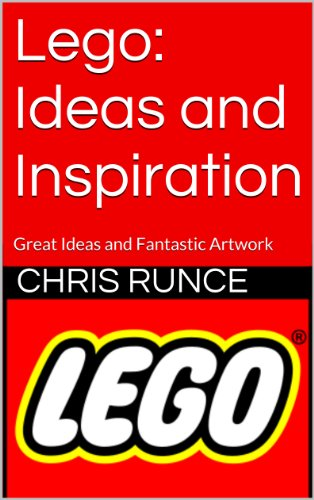 lego-ideas-and-inspiration-great-ideas-and-fantastic-artwork-english-edition