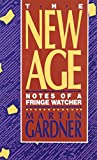 New Age: Notes of a Fringe Watcher