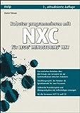 Roboter programmieren mit NXC für LEGO® MINDSTORMS® NXT (mitp Professional)