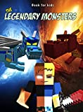 Book for kids: The Legendary Monsters