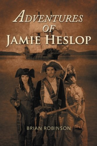 Adventures of Jamie Heslop by Brian Robinson (2013-09-19)