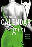 51B-zHhE-cL._SL160_ Recensione di Calendar Girl (Aprile-Maggio-Giugno) di Audrey Carlan Recensioni libri