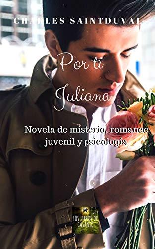 Por ti Juliana de Charles Saintduval