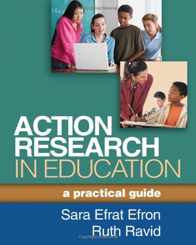 Action Research in Education: A Practical Guide