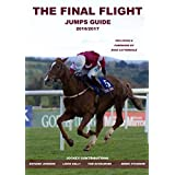 The Final Flight Jumps Guide 2016/2017 (English Edition)