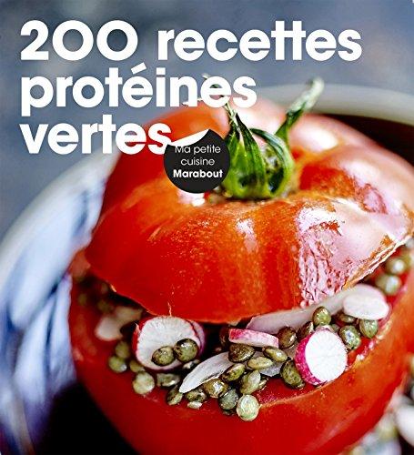 200 recettes de protéines vertes par From Marabout
