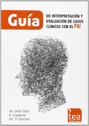 Guía de interpretación y evaluación de casos clínicos con el PAI