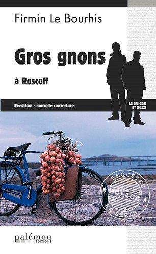 Gros Gnons a Roscoff