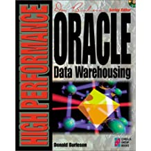 High-performance Oracle Data Warehousing: All You Need to Master Professional Database Development Using Oracle