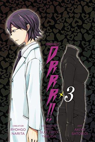 Durarara!!: Vol. 3 (Manga)