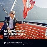 Schwyzerdütsch mit The Grooves - Local Grooves mit Emil Steinberger (Premium Edutainment)