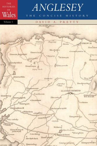 Anglesey: The Concise History (Histories of Wales)