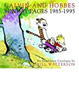 Calvin And Hobbes Sunday Pages 1985-1995 - An Exhibition Catalogue